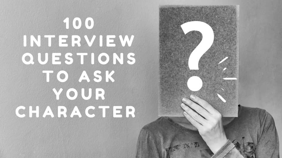100 Questions to Ask your Character when Developing a Character Worksheet