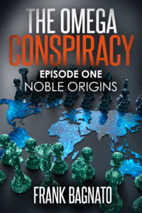 Noble Origins Book 1 of the Omega Conspiracy Series