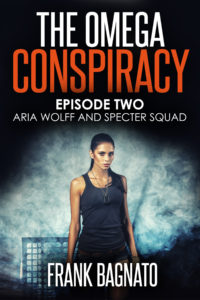Aria Wolff and Specter Squad Episode 2