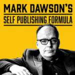 Mark Dawson's Self Publishing formula podcast