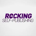 Rocking Self-Publishing Podcasts