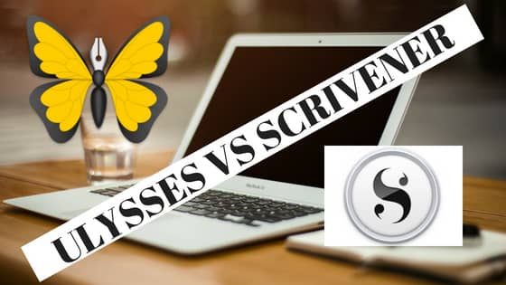 Ulysses Vs Scrivener Definitive Comparison Guide- The Winner is…