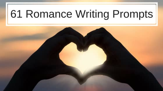 61 Scintillating Romance Writing Prompts & Story Ideas