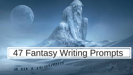 47 Fantasy Writing Prompts feature image