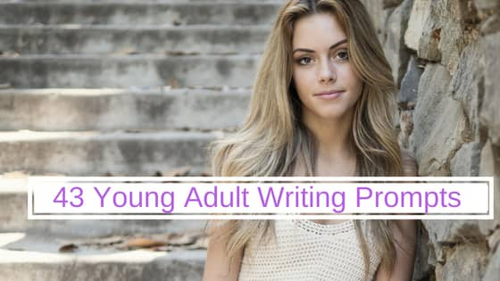 43 YA Writing Prompts with Best-Seller Potential