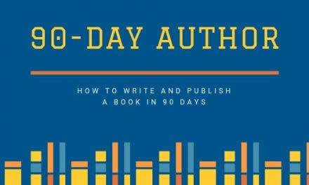 How to Write a Book & Publish It in 90 Days – The Ultimate Guide