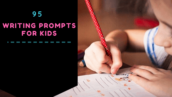 95 Writing Prompts for Kids